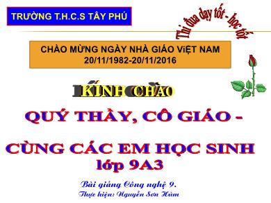 Bài giảng Công nghệ lớp 9 - Bài 6: Thực hành: Lắp mạch điện bảng điện - Năm học 2016-2017 - Nguyễn Sơn Hùm