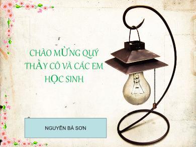Bài giảng môn Ngữ văn lớp 11 - Tuần 28: Đọc văn: Người cầm quyền khôi phục uy quyền (V. Huy-Gô) - Nguyễn Bá Sơn