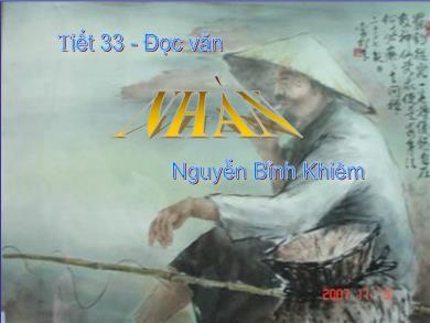 Bài giảng Ngữ văn lớp 10 - Tiết 33: Đọc văn: Nhàn (Nguyễn Bỉnh Khiêm)