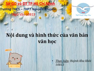 Bài giảng Ngữ văn lớp 10 - Tuần 33: Nội dung và hình thức của văn bản văn học - Trường THPT Nguyễn Khuyến