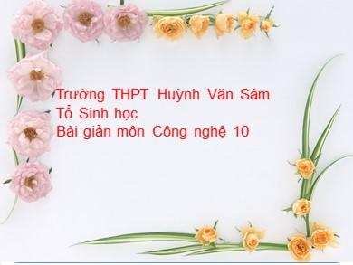 Bài giảng Công nghệ lớp 10 - Bài 50: Doanh nghiệp và hoạt động kinh doanh của doanh nghiệp - Trường THPT Huỳnh Văn Sâm