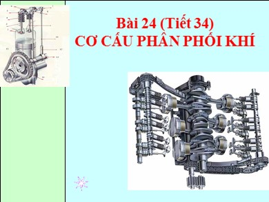 Bài giảng Công nghệ lớp 11 - Tiết 43, Bài 24: Cơ cấu phân phối khí