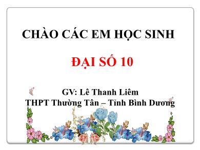 Bài giảng Đại số lớp 10 - Chương 6, Bài 3: Công thức lượng giác - Lê Thanh Liêm