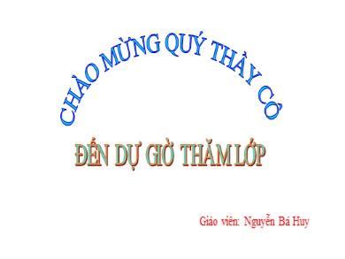 Bài giảng Đại số lớp 11 - Tiết 59: Hàm số liên tục (Tiếp theo) - Nguyễn Bá Huy