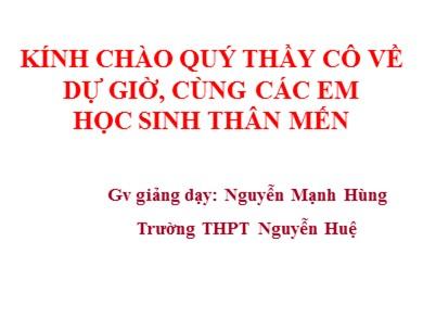 Bài giảng Giáo dục công dân lớp 10 - Tiết 29, Bài 14: Công dân với sự nghiệp xây dựng và bảo vệ Tổ quốc - Trường THPT Nguyễn Huệ