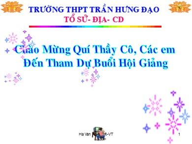 Bài giảng Giáo dục công dân lớp 11 - Bài 9: Nhà nước chủ nghĩa xã hội (3 tiết) - Hà Văn Kiên