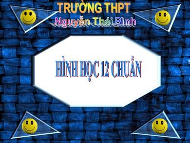 Bài giảng Hình học lớp 12 - Bài 1: Khái niệm về mặt tròn xoay - Trường THPT Nguyễn Thái Bình