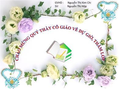 Bài giảng Hóa học lớp 10 - Chủ đề: Luyện tập Oxi - Ozon - Nguyễn Thị Kim Chi