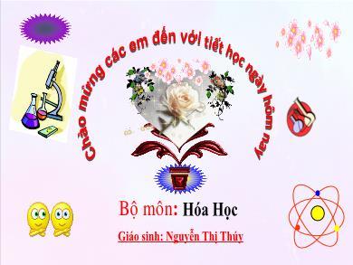 Bài giảng Hóa học lớp 10 - Tiết 45, Bài 26: Luyện tập về nhóm Halogen (Tiết 1) - Nguyễn Thị Thúy