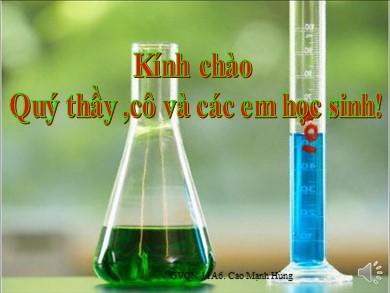 Bài giảng Hóa học lớp 11 - Chuyền đề: Phản ứng cộng hidro của Anken - Cao Mạnh Hùng
