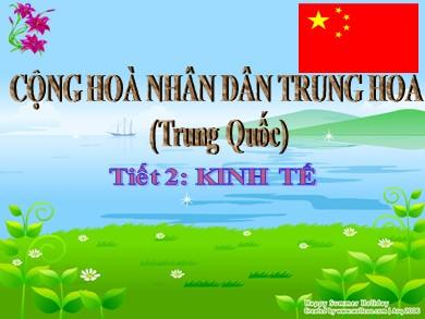 Bài giảng môn Địa lí lớp 11 - Bài 10, Tiết 2: Kinh tế cộng hòa nhân dân Trung Hoa