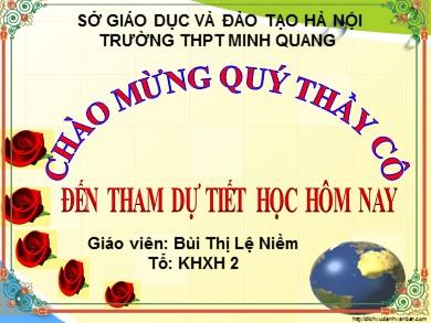 Bài giảng Lịch sử lớp 12 - Tiết 48: Lịch sử địa phương: Hà Nội trên con đường đổi mới (từ 1986 đến nay) - Bùi Thị Lê Niềm